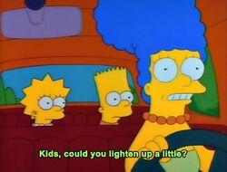 Kids could you lighten up a little