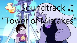Steven Universe Soundtrack ♫ - Tower of Mistakes Raw Audio