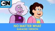 No Matter What Karaoke Version Steven Universe the Movie Cartoon Network