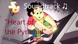 Steven Universe Soundtrack ♫ - Heart of the Pyramid