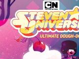 Steven Universe: Ultimate Dough-Down