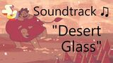 Steven Universe Soundtrack ♫ - Desert Glass