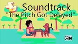 Steven Universe Soundtrack ♫ - The Pitch Got Delayed Extended
