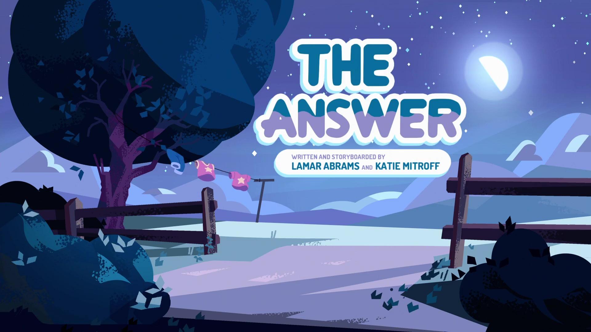 the answer steven universe wiki fandom powered by wikia