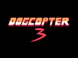 Dogcopter 3