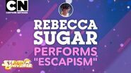 "Steven Universe FULL SONG Rebecca Sugar Debuts ""Escapism"" Cartoon Network"