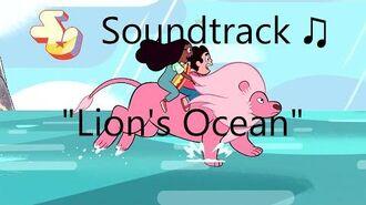 Steven Universe Soundtrack ♫ - Lion's Ocean
