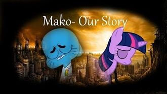 The Amazing World Of Gumball AMV PMV - Our Story