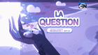 La Question