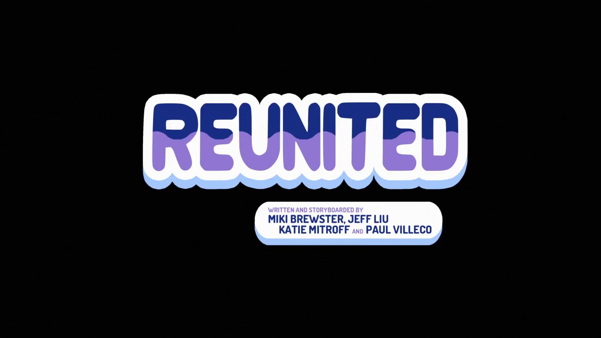 reunited steven universe wiki fandom powered by wikia