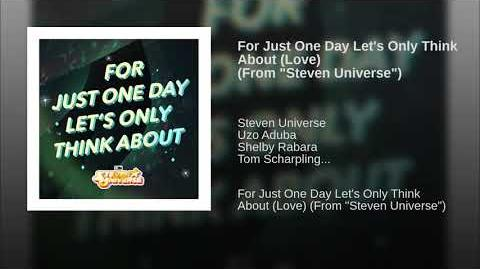 Video For Just One Day Lets Only Think About Love From Steven