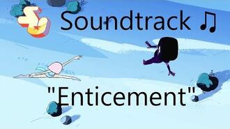 Steven Universe Soundtrack ♫ - Enticement
