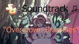 Steven Universe Soundtrack ♫ - Overgrown Brambles