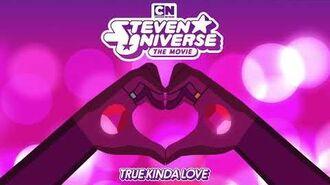 Steven Universe The Movie - True Kinda Love Estelle & Zach Callison OFFICIAL