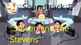 Steven Universe Soundtrack ♫ - Steven and the Stevens Raw Audio