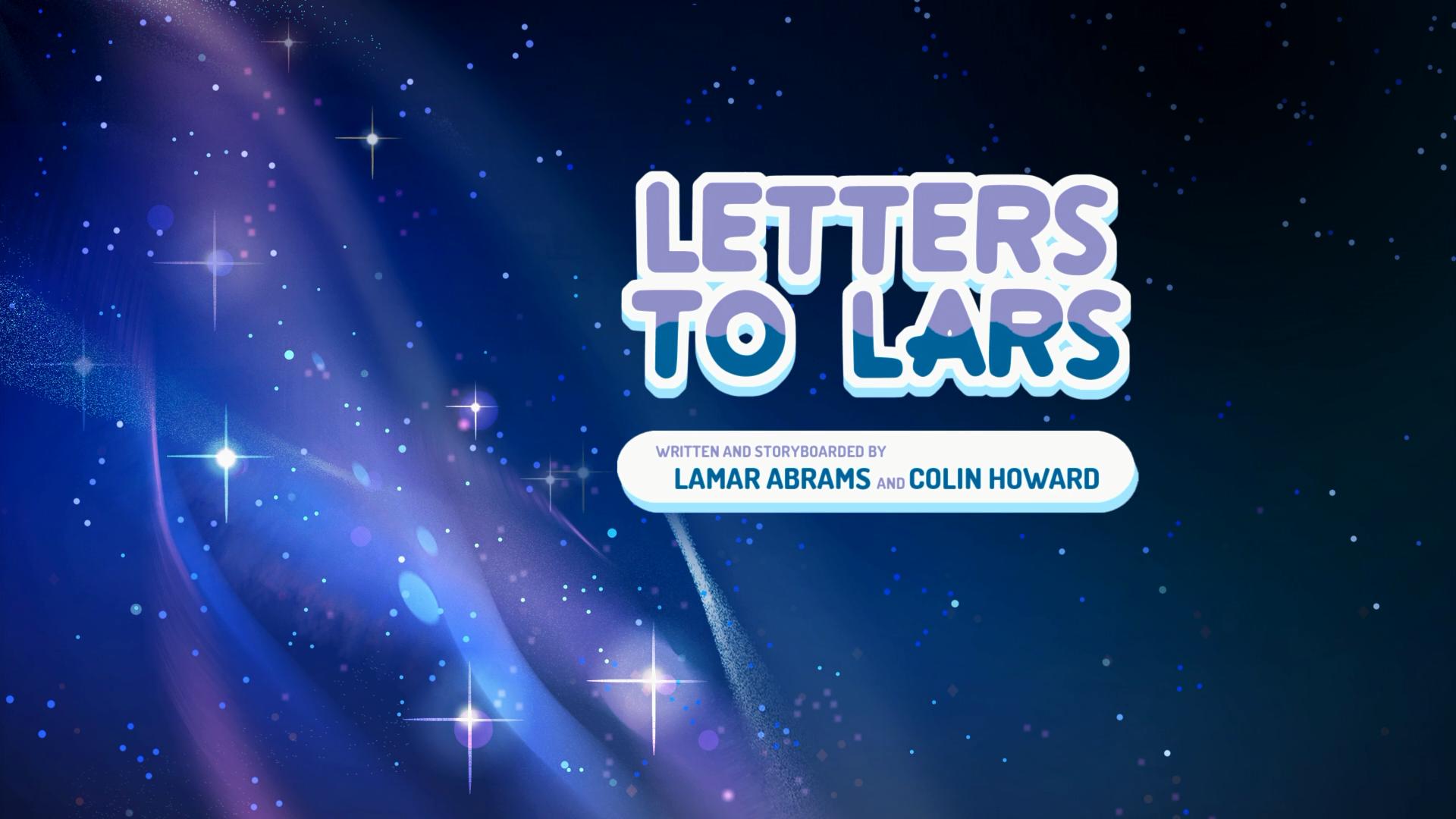Letters to Lars | Steven Universe Wiki | FANDOM powered by Wikia