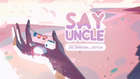 Say Uncle Title Card
