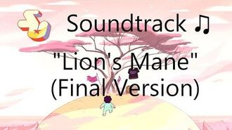 Steven Universe Soundtrack ♫ - Lion's Mane Final