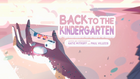 Back to the Kindergarten 000