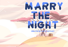 Marry The Night title card