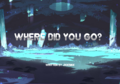 Where did you go.png