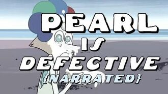 Steven Universe Theory Pearl is Defective Narrated