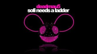 Deadmau5 - Sofi Needs a Ladder