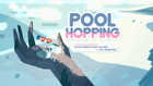 Pool Hopping Title Card