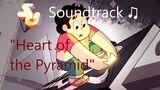 Steven Universe Soundtrack ♫ - Heart of the Pyramid