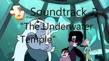 Steven Universe Soundtrack ♫ - The Underwater Temple
