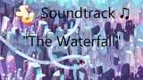 Steven Universe Soundtrack ♫ - The Waterfall