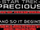 And So It Begins (Star Trek: Precious episode)