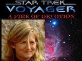 Star Trek Voyager: A Fire of Devotion