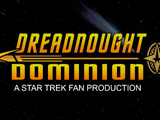 Dreadnought Dominion (fan film series)