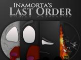 Inamorta's Last Order