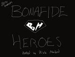 Bonafideheroes1