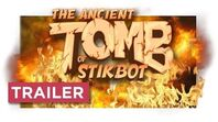 The Ancient Tomb of Stikbot - Official Fan Made Series Trailer