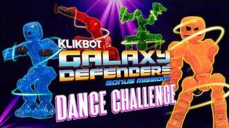 KlikBot- Galaxy Defenders - Dance Challenge!