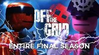 OFF THE GRID ☠️ - The Final Season (Full Movie)