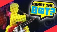 What the Bot? 💩 - Rock band