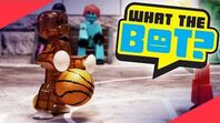 What the Bot? 💩 - One on One 🏀