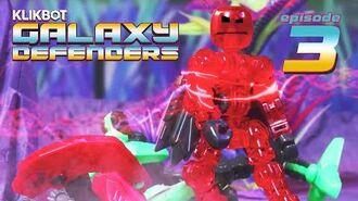 KlikBot- Galaxy Defenders - CREATURES REVEALED (S1 Ep. 3)