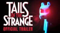 Tails of the Strange 🐾 - Official Trailer