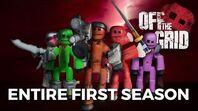 OFF THE GRID ☠️ - Season One (Full Season)