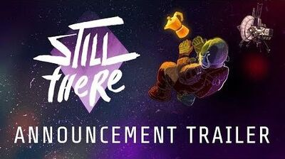 Still There - Announcement Trailer