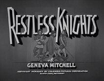 Restless Knights