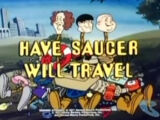 Have Saucer Will Travel