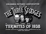 Termites of 1938