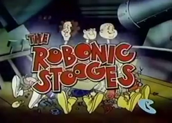 The Robonic Stooges title card