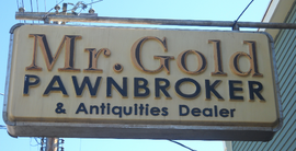 Mr Gold Pawnbroker & Antiquities Dealer